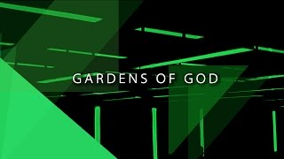 Gardens of God @ D.EDGE
