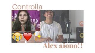 ALEX AIONO COVER- CONTROLLA by Drake (REACTION)