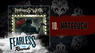 Motionless In White - Hatefuck (Track 10)