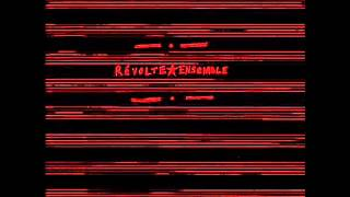 Revolte Ensemble - Resolution der Kommunarden