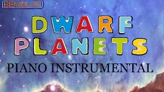 Bemular - Dwarf Planets (instrumental - piano version)