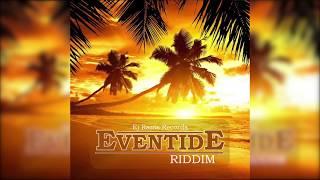Dancehall Instrumental - EVENTIDE RIDDIM (Official Audio)