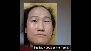 브베 - 'XXX TENTACION' Look at me (Remix)
