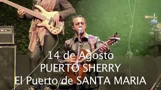 Gipsy Kings & A Dos Velas LIVE IN CONCERT 14 de Agosto 2017  Puerto Sherry 2017