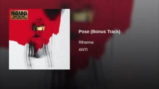 Rihanna - Pose (Bonus Track) (Audio)