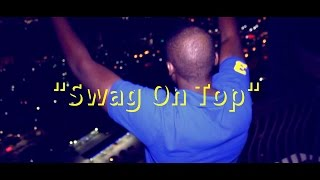 "Yung Cut Up - ""Swag On Top"" (Video)"