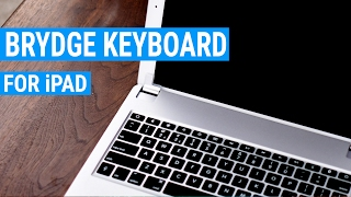 Make Your iPad Like a MacBook with the Brydge Bluetooth keyboard