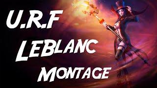 LeBlanc URF is pretty fun