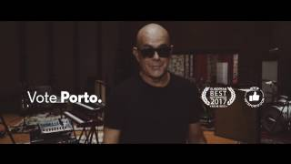 Porto - European Best Destination 2017 - Pedro Abrunhosa