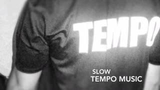 Slow Prod. TEMPO