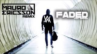 Alan Walker Feat Eminem - Faded (Mauro Ericsson Remix)