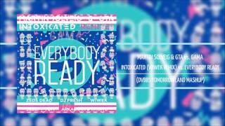Intoxicated (Wiwek Remix) vs Everybody Ready - Martin Solveig & GTA vs GAMA (DVBBS MASHUP)