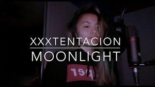 MOONLIGHT - XXXTENTACION (cover)