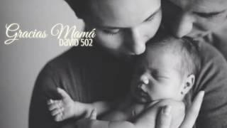 Gracias Mamá - David 502 [Letra] [Rap para las mamás]