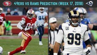 49ers vs LA Rams Prediction (Week 17, 2018)