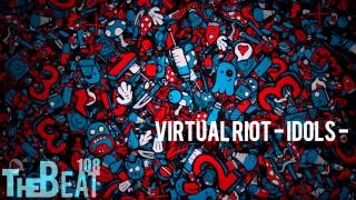 Virtual Riot  - Idols -  (EDM Mashup)