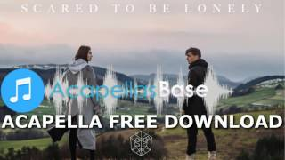 Martin Garrix & Dua Lipa - Scared To Be Lonely (Acapella) FREE DOWNLOAD