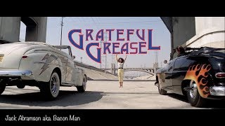 Grateful Dead - Grease Mash Up - 'Not Fade Away'
