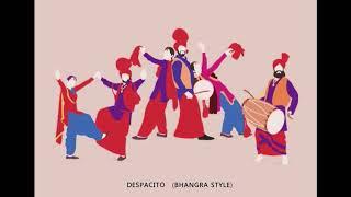 Despacito - Bhangra Style - Instrumental Rendition