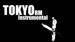 RM - Tokyo Instrumental (from mono.)