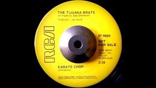 The Tijuana Brats - Karate Chop