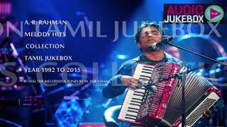 A. R. Rahman Soulful Melody Hits Collection 1992 to 2015 - Tamil Jukebox (Part - 1) width=