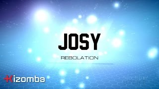 Josy - Rebolation [Lyric]
