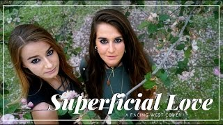 Ruth B - Superficial Love - a Facing West cover