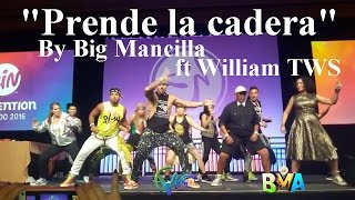 Prende la cadera by big mancilla - William Tws (flashmob)2016