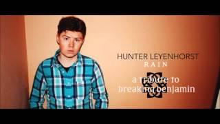 Hunter Leyenhorst - RAIN [Breaking Benjamin Cover]