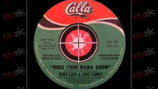 Rudy love & Love family - Does your mama know