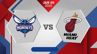 Miami Heat vs. Charlotte Hornets - January 20, 108