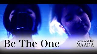 【フル/歌詞】Be The One 仮面ライダービルド PANDORA feat Beverly カバー/NAADA