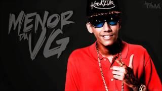 MC Menor da VG   No Pelo DJ R7   EXCLUSIVO