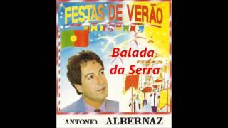 António Albernaz - Balada da Serra (Arlindo de Carvalho)