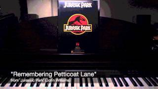 """Remembering Petticoat Lane"" from Jurassic Park (John Williams) - solo piano"