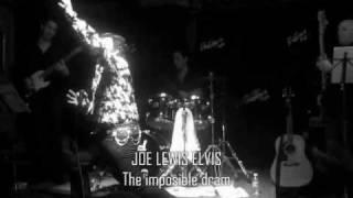 The imposible dream- Joe Lewis Elvis Tribute Band