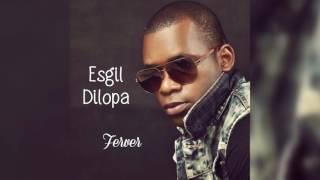 Esgil Dilopa - Ferver  Audio 