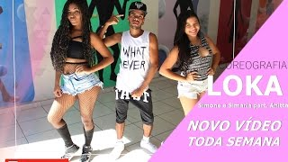 Loka - Simone e Simaria part. Anitta - Coreografia | Cia Thiago Bertuci