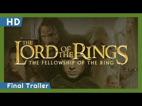 The Lord of the Rings: The Fellowship of the Ring (2001) Final Trailer