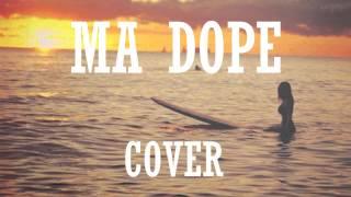 Ma Dope - Nekfeu (Reprise/Cover)
