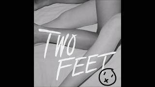 Two Feet - Go Fuck Yourself (Mute/Instrumental Cut)