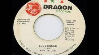Red Dragon   Love Oonuh