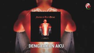 ANDRA AND THE BACKBONE - Dengarkan Aku [LIRIK]