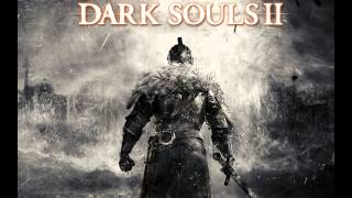 Dark Souls II Soundtrack - Milfanito [HQ]