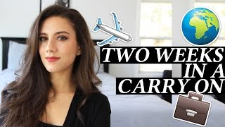 How I Pack a Carry On Luggage for Two Weeks of Travel