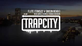 New World Sound & Thomas Newson - Flute (Tomsize & Simeon Remix)