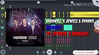 Hardwell X Jewelz & Sparks - Safari (BAP! BAP! BAP!) | FL STUDIO 3 | FULL REMAKE.