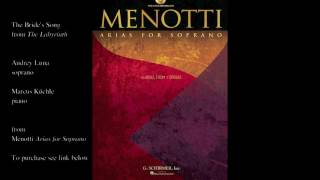 """Menotti """"The Bride's Song"""" (THE LABYRINTH)"""