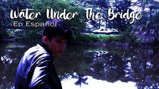Adele - Water Under The Bridge (Spanish Version) Sam Diego (En Español)